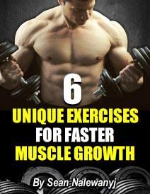 6 Unique Muscle Building Exercises