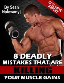 8 Muscle Building Mistakes Report