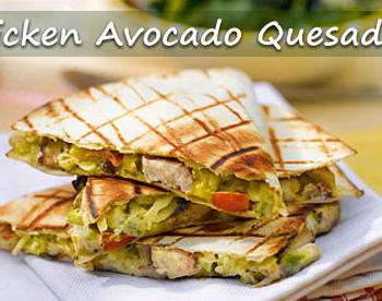 chicken avocado quesadilla