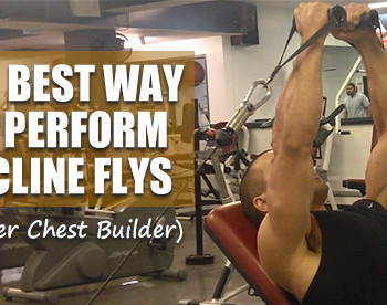 incline flys for upper chest