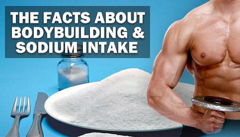 bodybuilding and sodium
