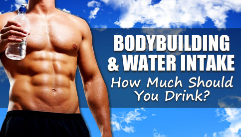 bodybuilding and water