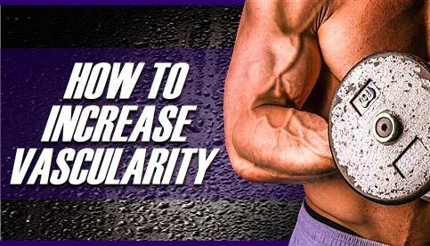 increase vascularity
