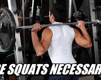 are squats necessary