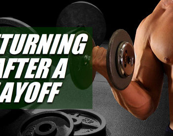 return to gym after layoff
