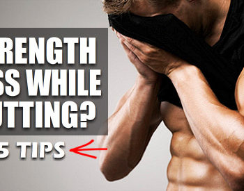 losing strength while cutting