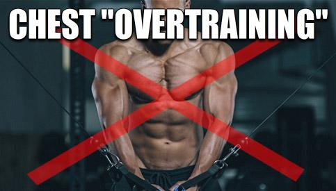 chest overtraining