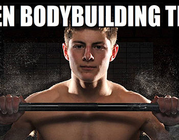 teen bodybuilding tips