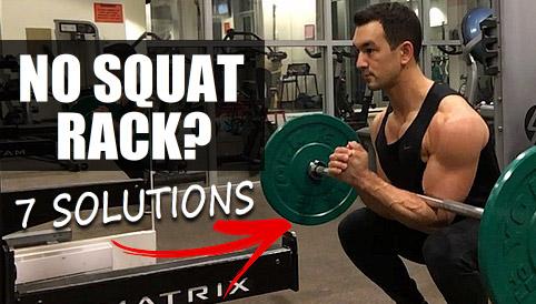 no squat rack