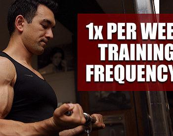 train each muscle once per week